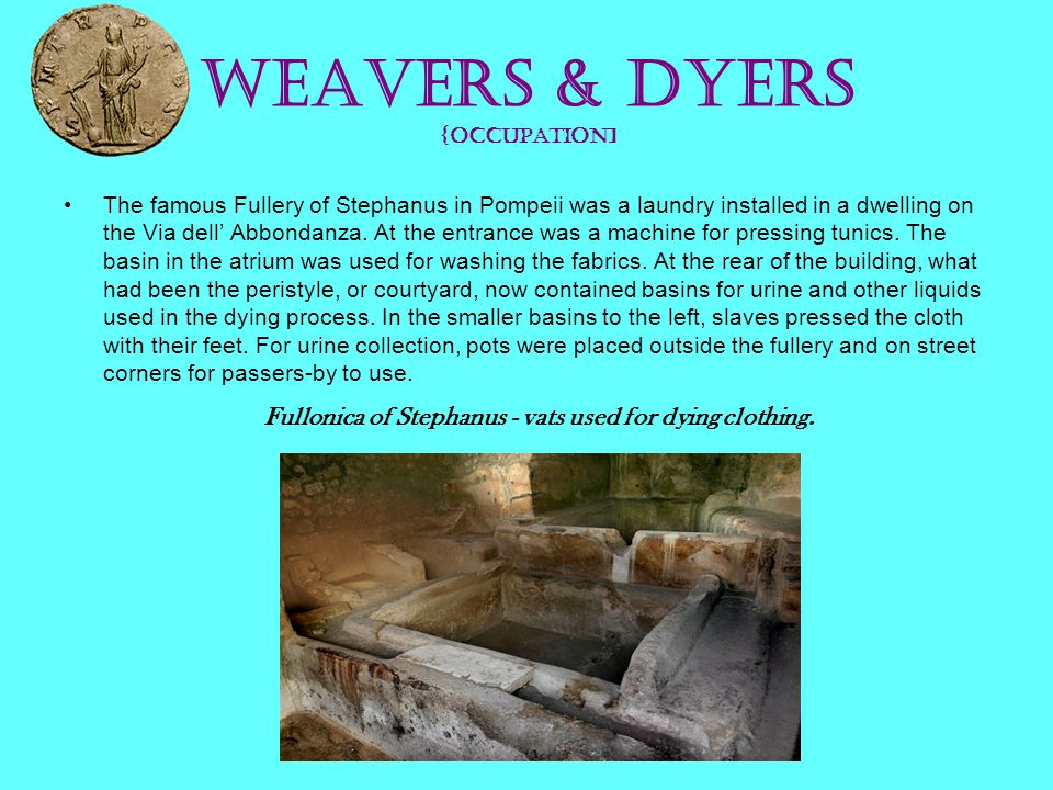 Weavers & Dyers {occupation]